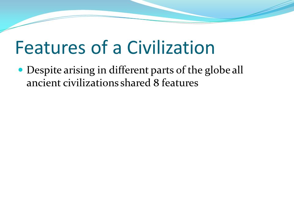 Features of a Civilization