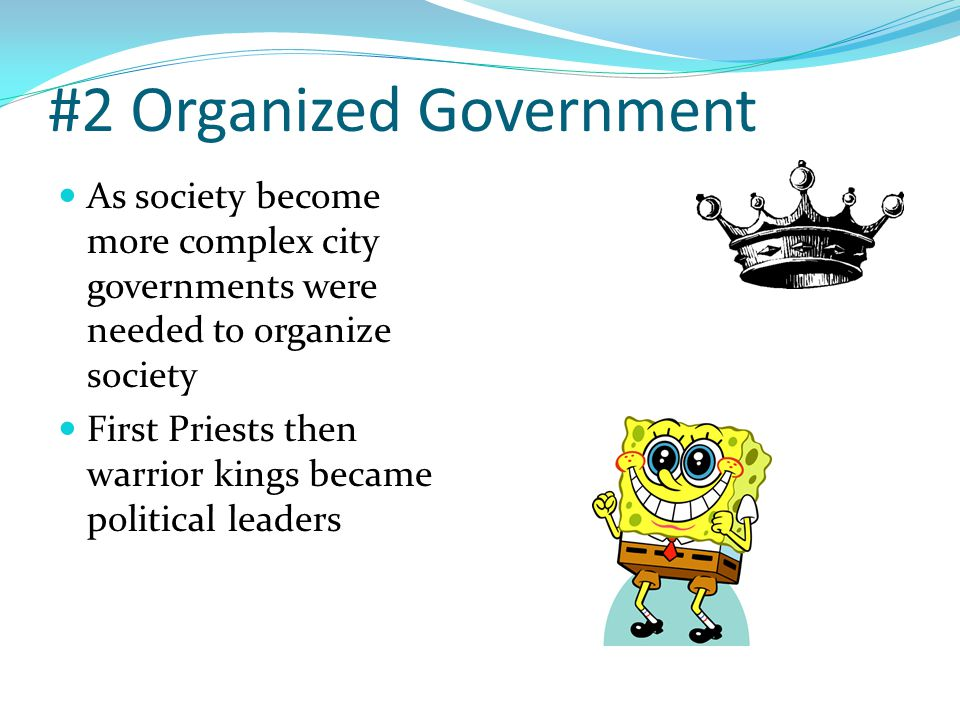 #2 Organized Government