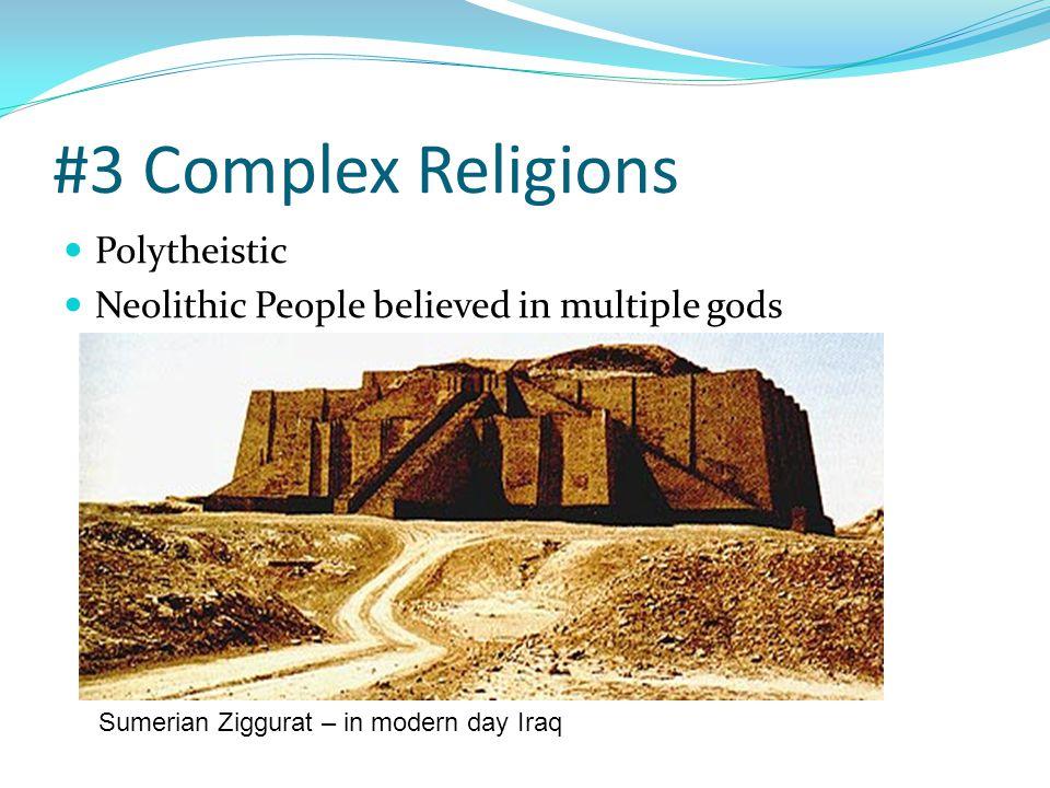 #3 Complex Religions Polytheistic