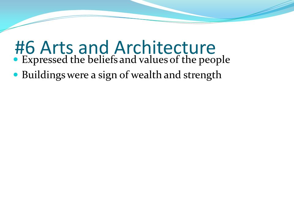 #6 Arts and Architecture