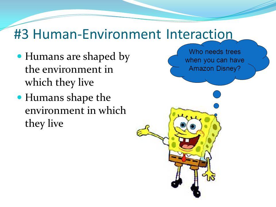 #3 Human-Environment Interaction