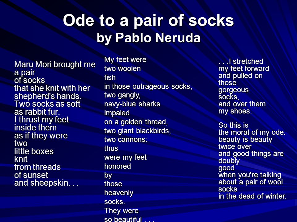 Ode to a pair of socks by Pablo Neruda