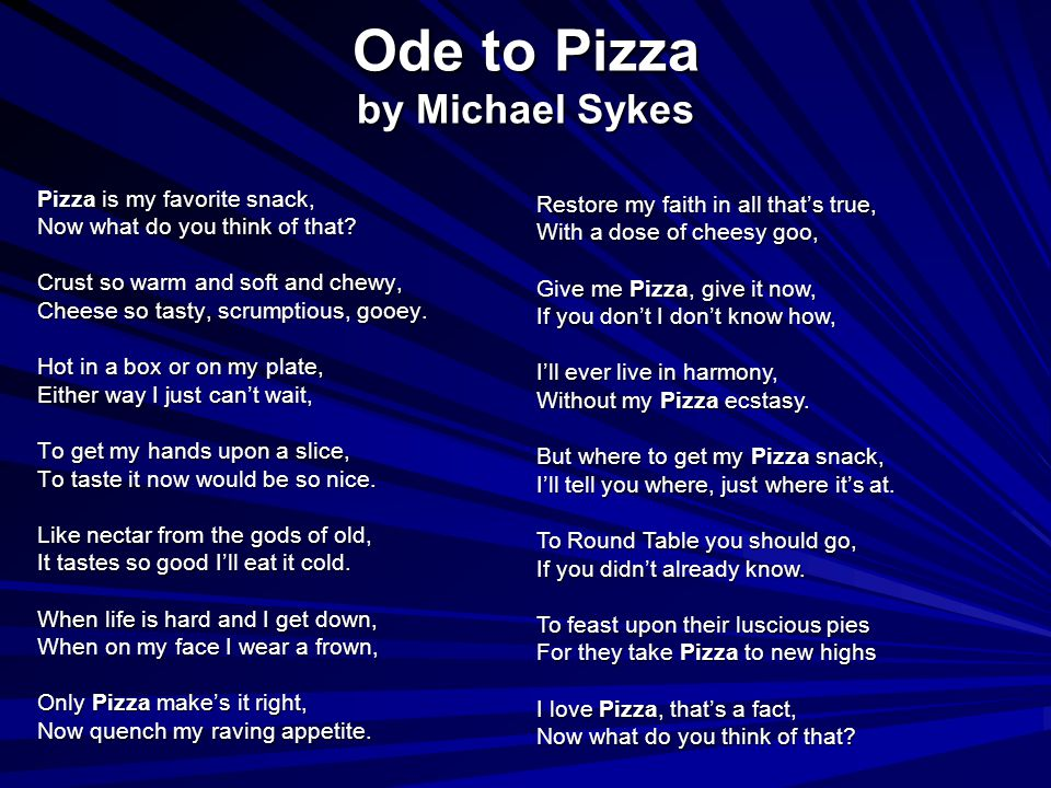Ode to Pizza by Michael Sykes