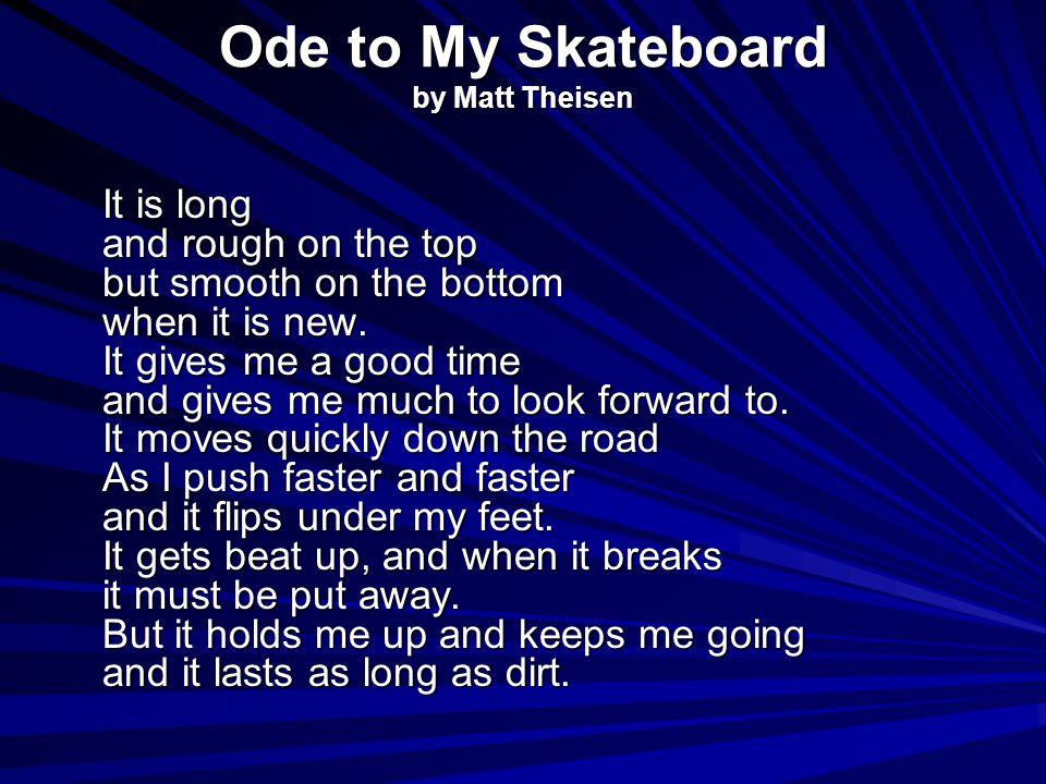 Ode to My Skateboard by Matt Theisen
