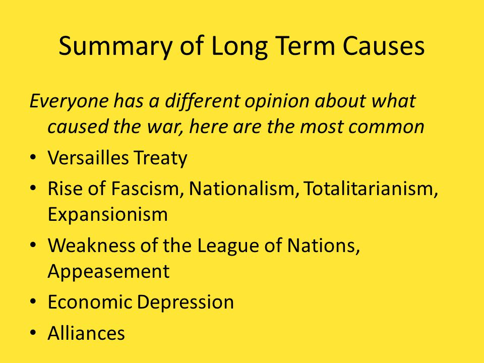 Summary of Long Term Causes