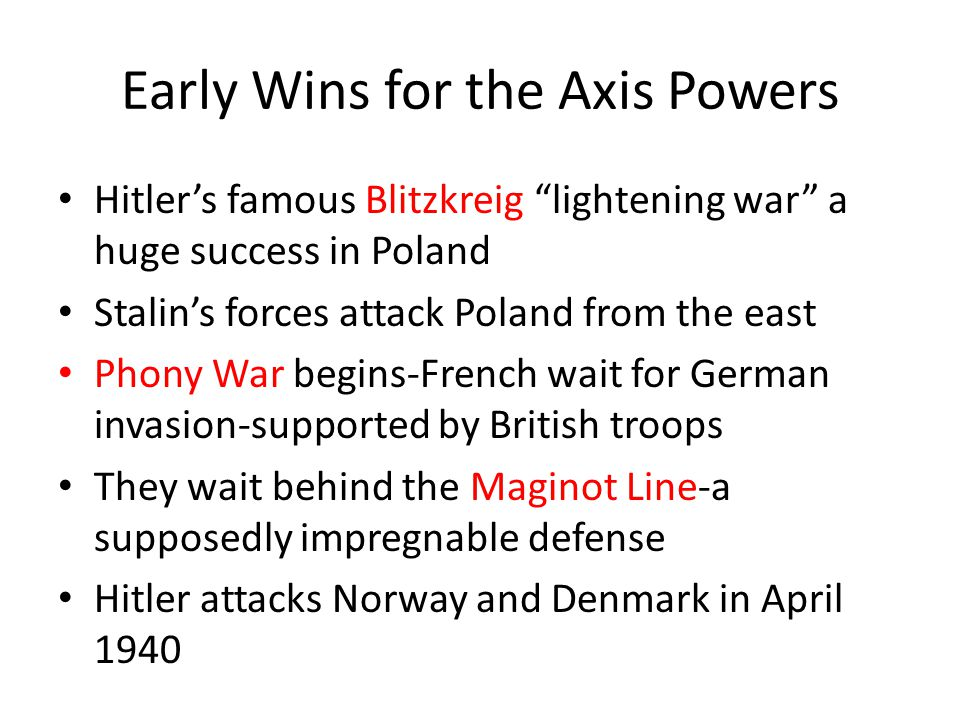Early Wins for the Axis Powers