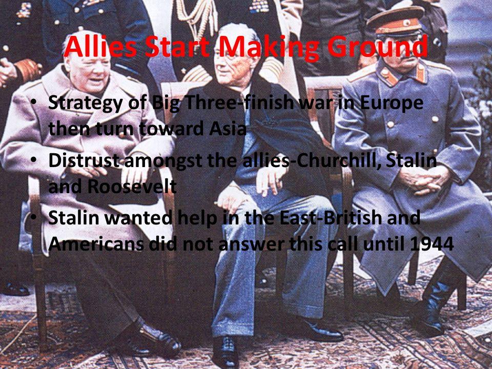 Allies Start Making Ground