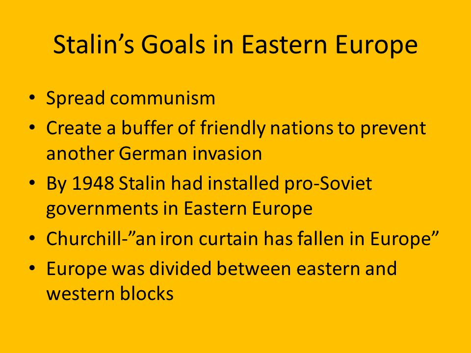 Stalin's Goals in Eastern Europe
