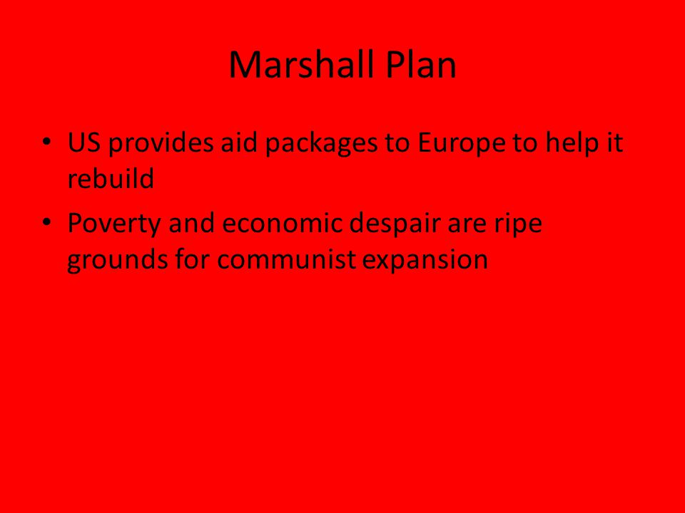 Marshall Plan US provides aid packages to Europe to help it rebuild