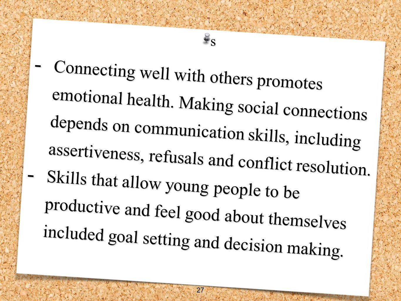 Connecting well with others promotes emotional health