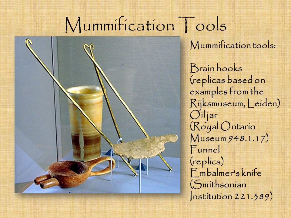 Mummification Tools