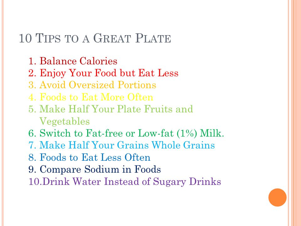 10 Tips to a Great Plate Balance Calories Enjoy Your Food but Eat Less