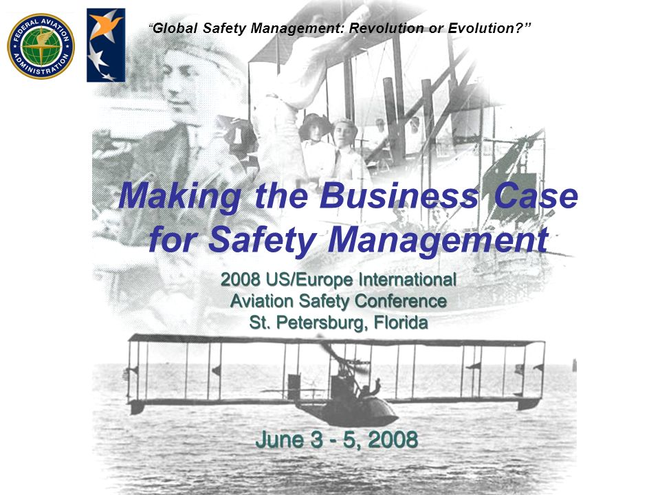 Making the Business Case for Safety Management