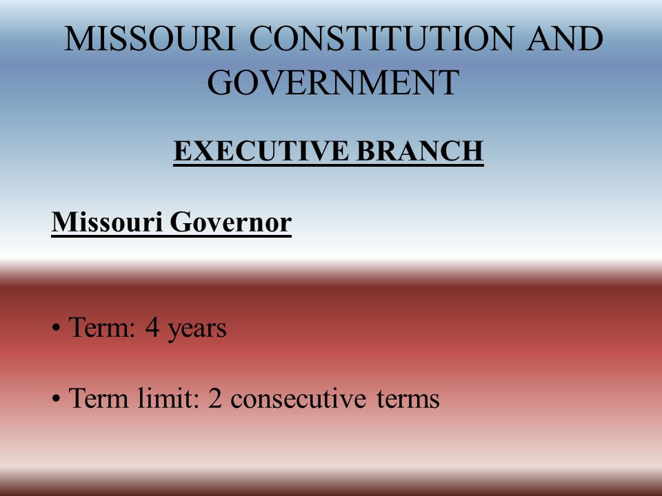 MISSOURI CONSTITUTION AND GOVERNMENT