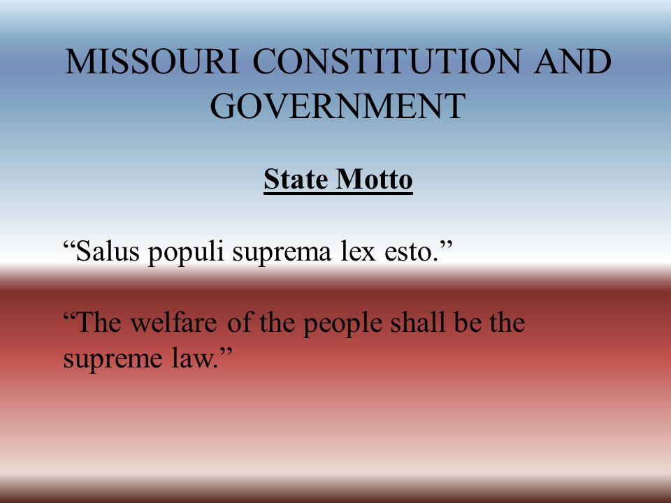 MISSOURI CONSTITUTION AND GOVERNMENT