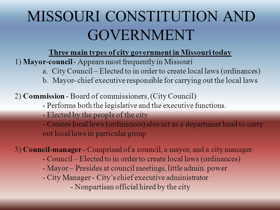 Three main types of city government in Missouri today