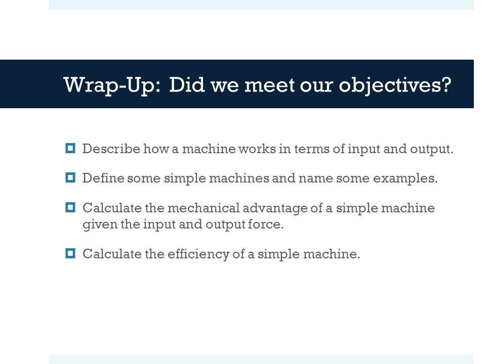 Wrap-Up: Did we meet our objectives