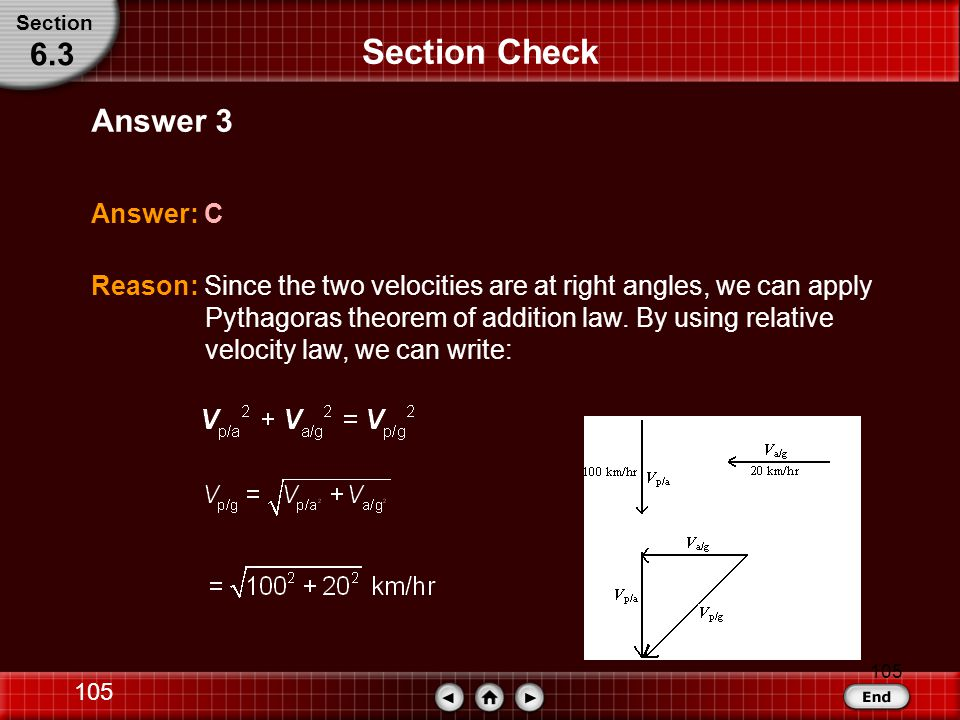 Section Check 6.3 Answer 3 Answer: C