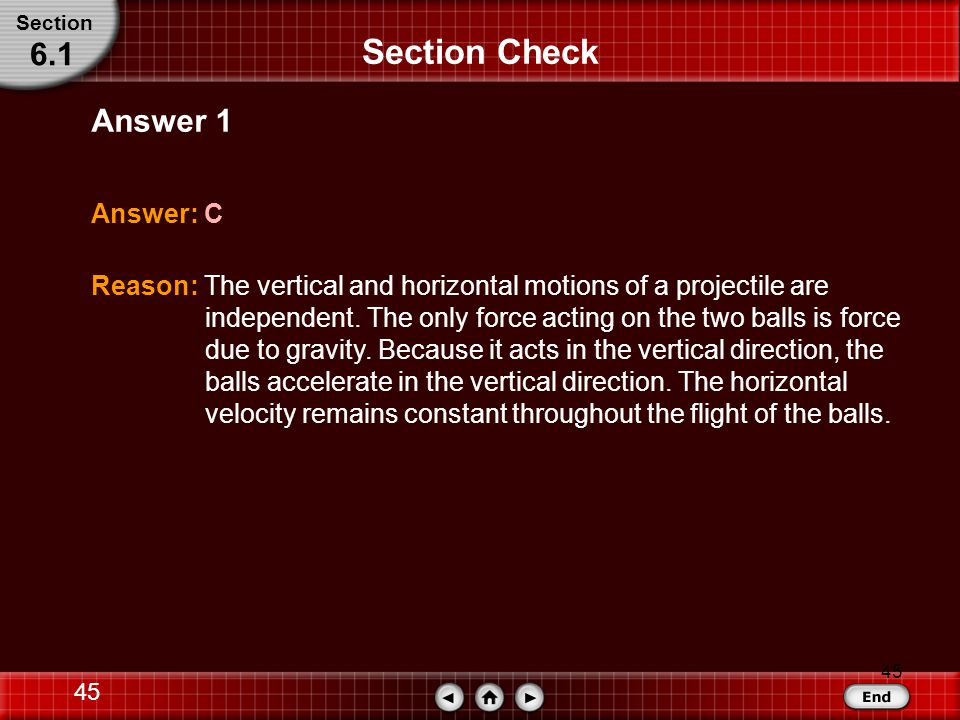 Section Check 6.1 Answer 1 Answer: C