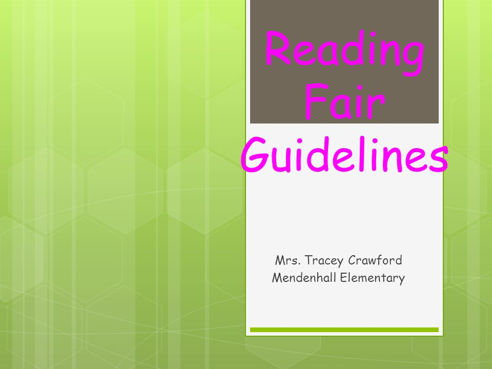 Reading Fair Guidelines