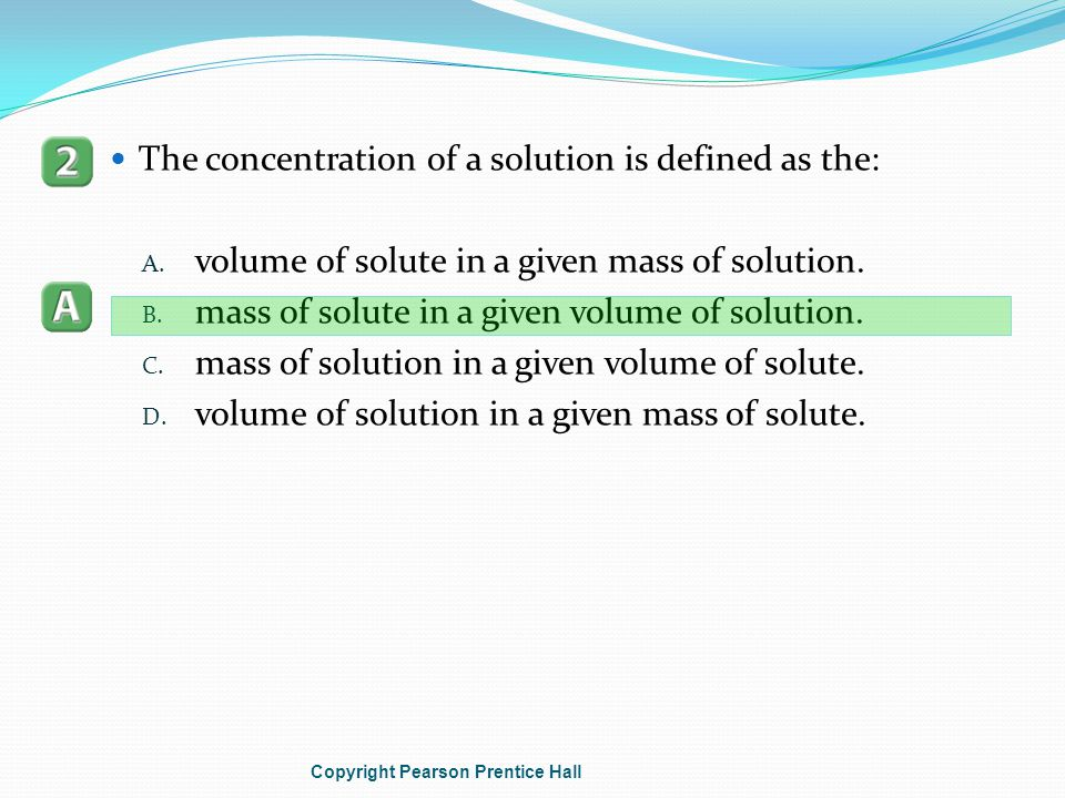 The concentration of a solution is defined as the: