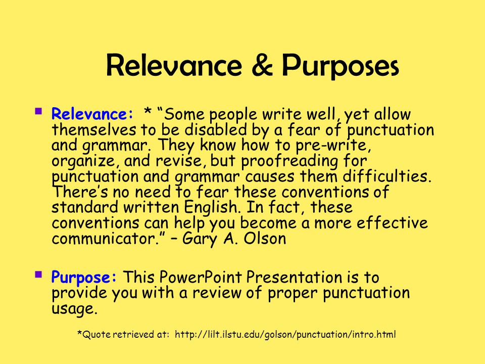 Relevance & Purposes