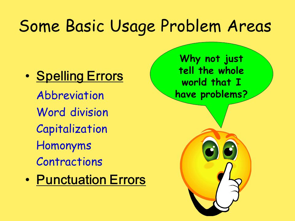 Some Basic Usage Problem Areas