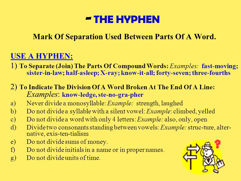 Mark Of Separation Used Between Parts Of A Word.