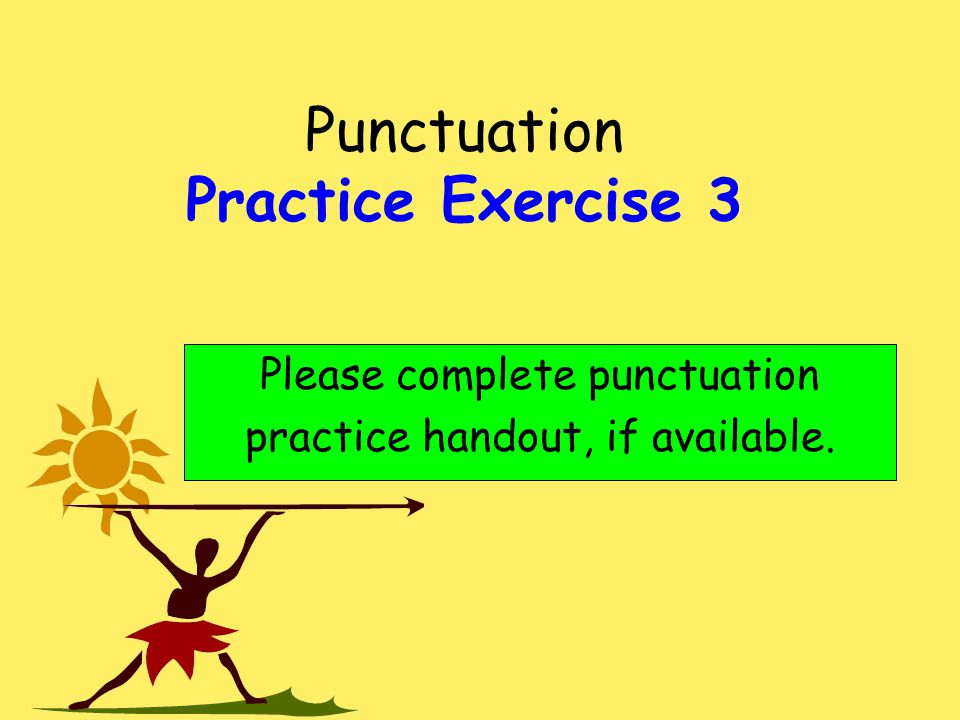 Punctuation Practice Exercise 3