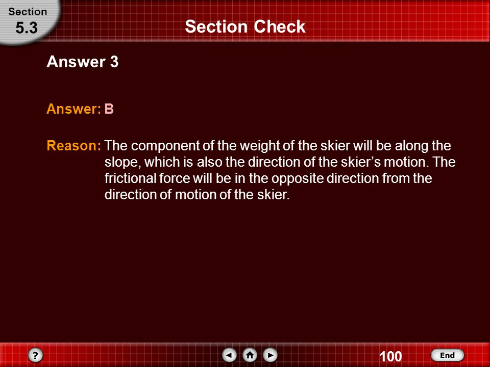 Section Check 5.3 Answer 3 Answer: B