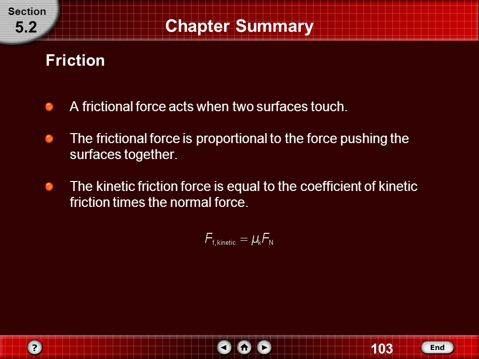 Chapter Summary 5.2 Friction
