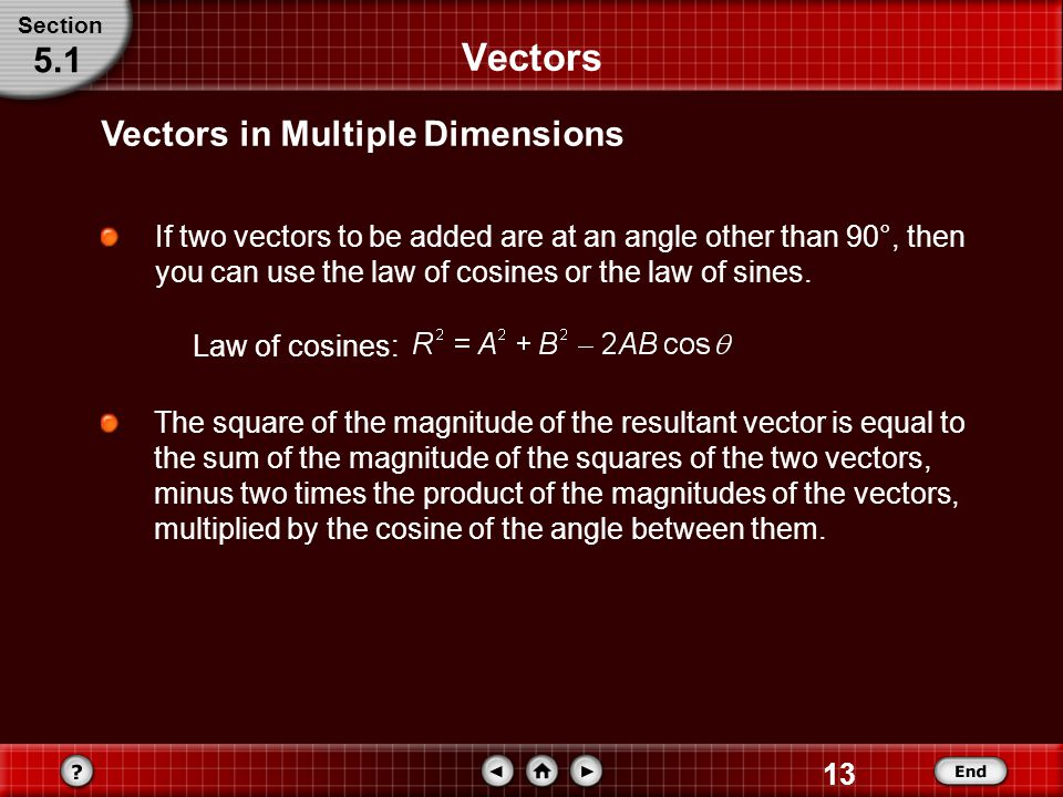 Vectors 5.1 Vectors in Multiple Dimensions