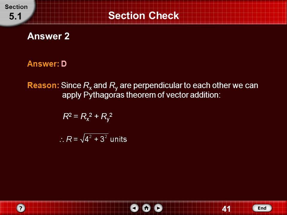 Section Check 5.1 Answer 2 Answer: D
