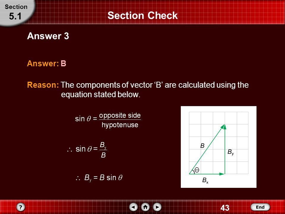 Section Check 5.1 Answer 3 Answer: B