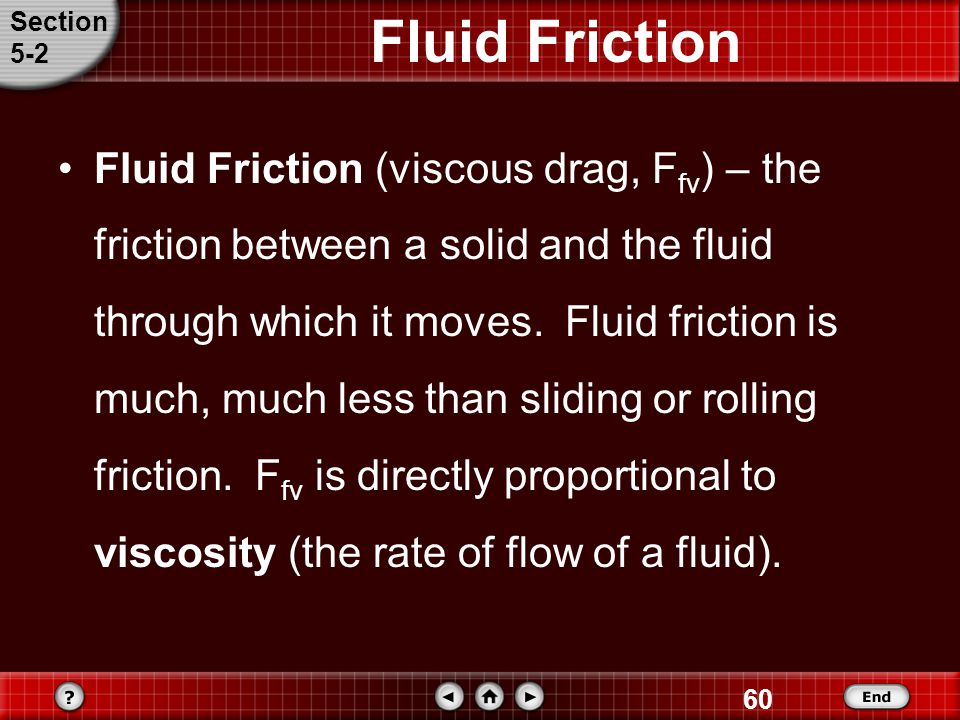 Section 5-2. Fluid Friction.
