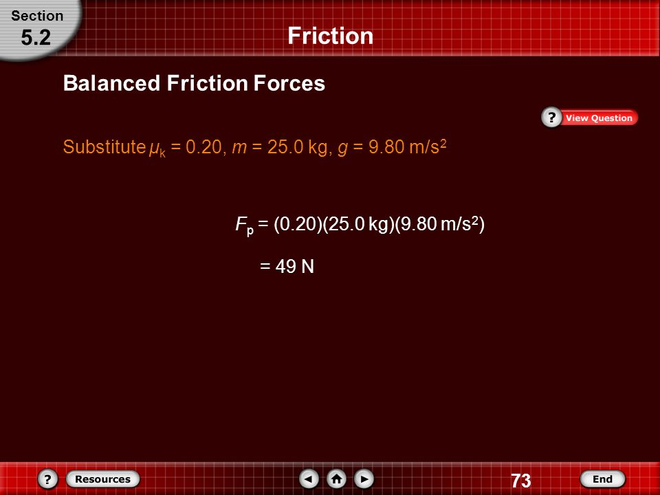 Friction 5.2 Balanced Friction Forces