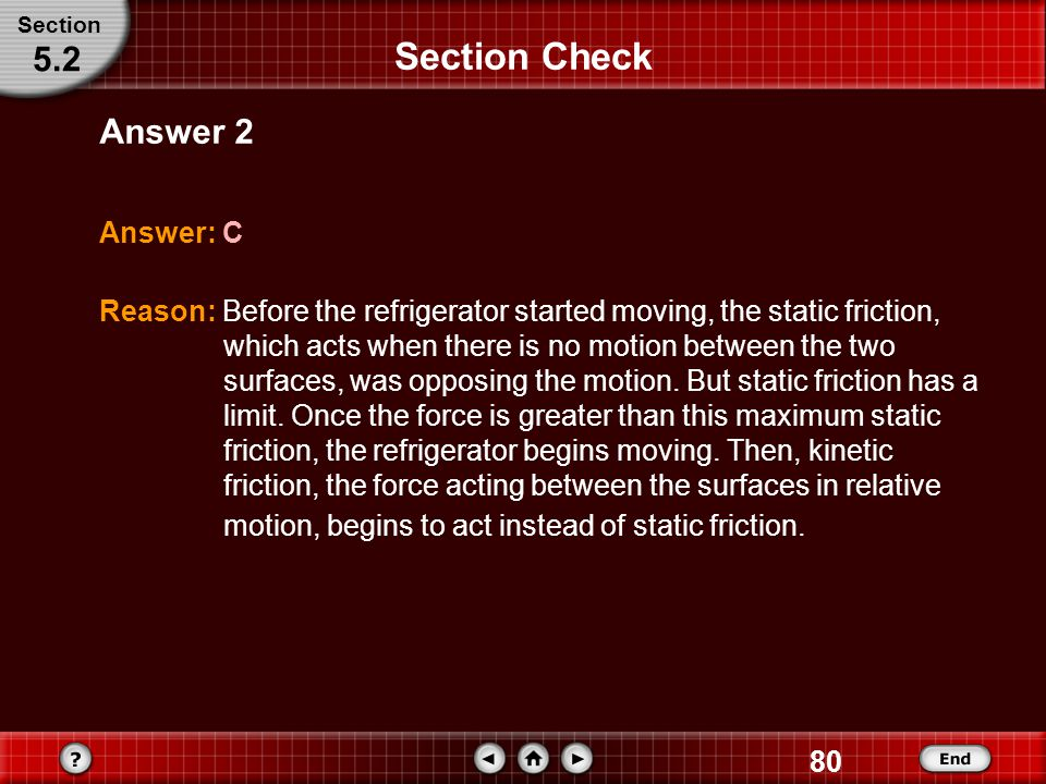 Section Check 5.2 Answer 2 Answer: C