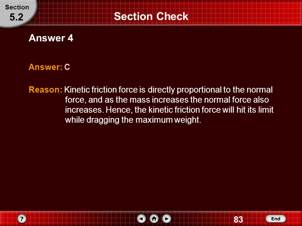 Section Check 5.2 Answer 4 Answer: C