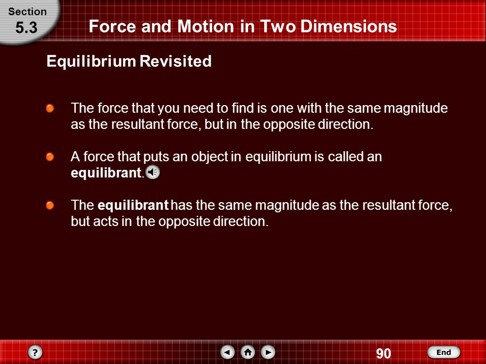 Force and Motion in Two Dimensions