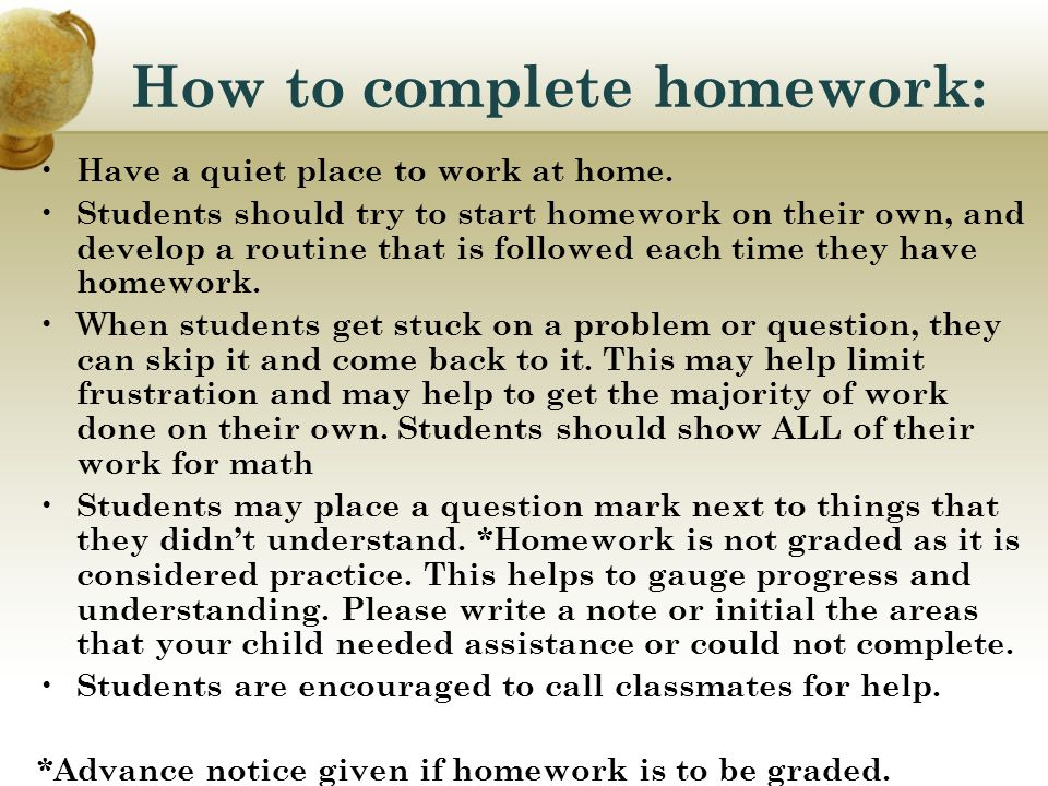 How to complete homework: