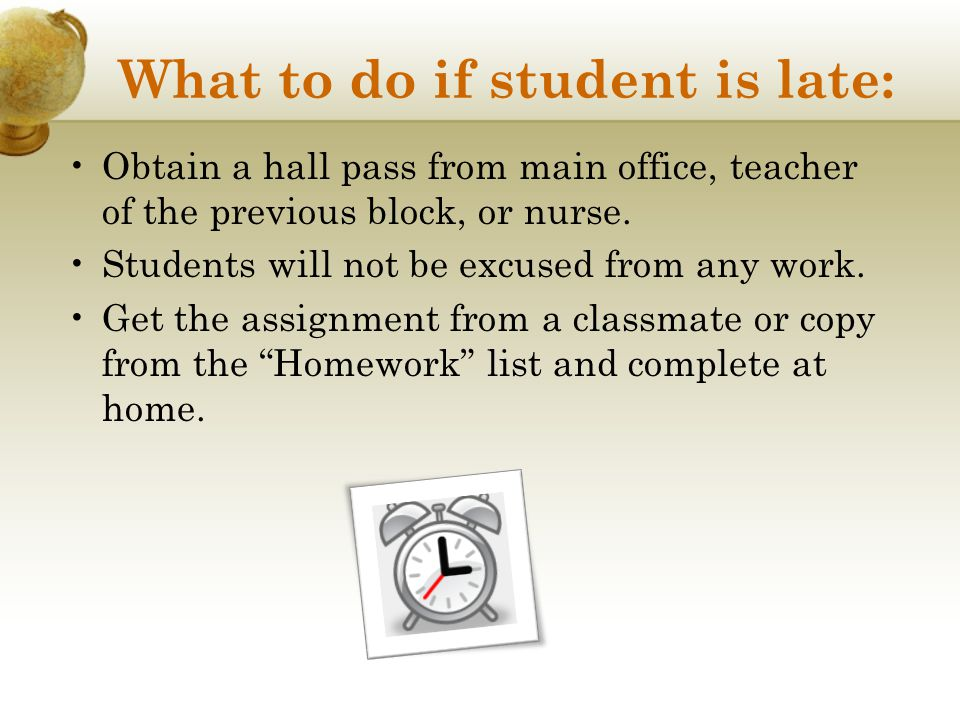 What to do if student is late: