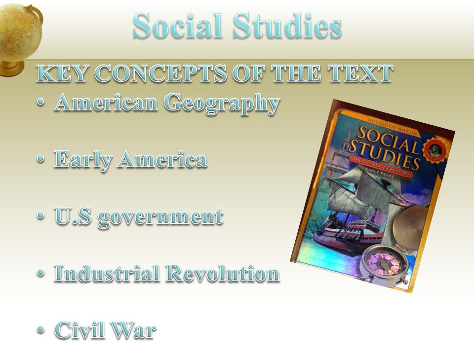 Social Studies KEY CONCEPTS OF THE TEXT American Geography