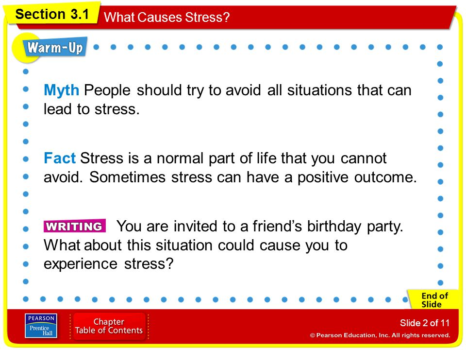 Myth People should try to avoid all situations that can lead to stress.