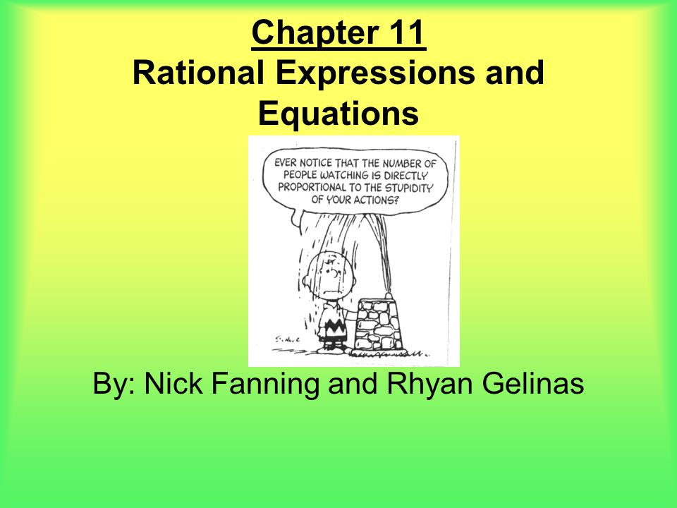 Chapter 11 Rational Expressions and Equations