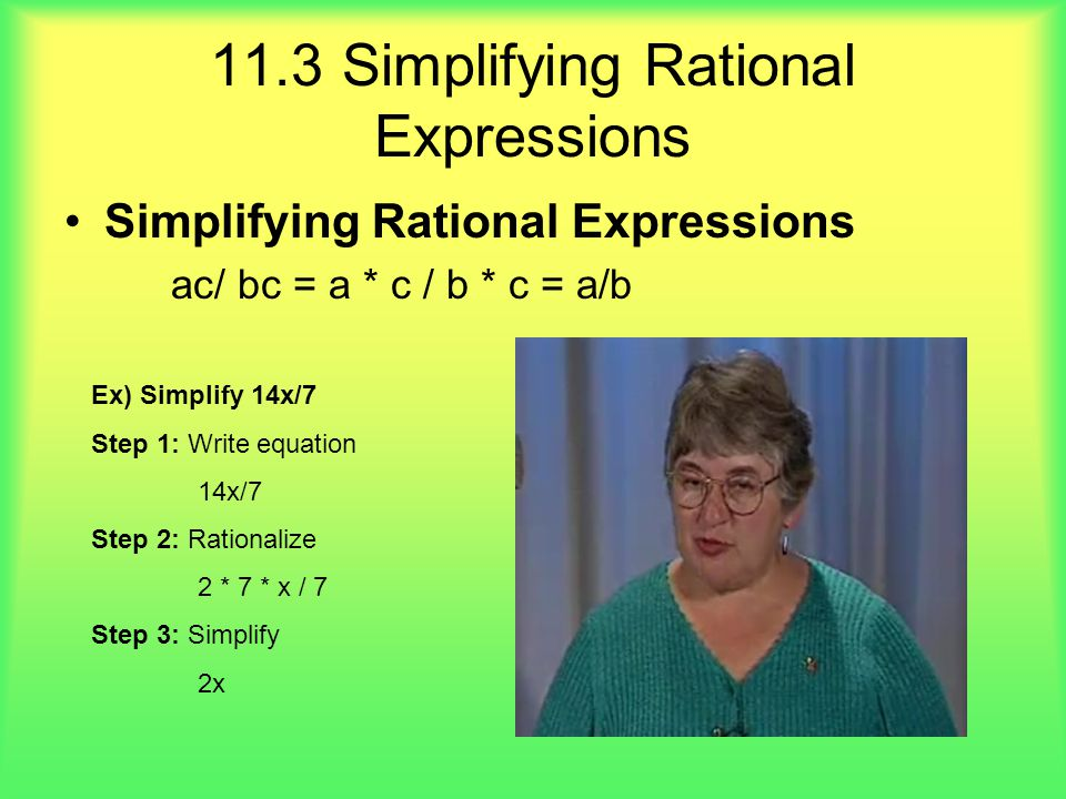 11.3 Simplifying Rational Expressions