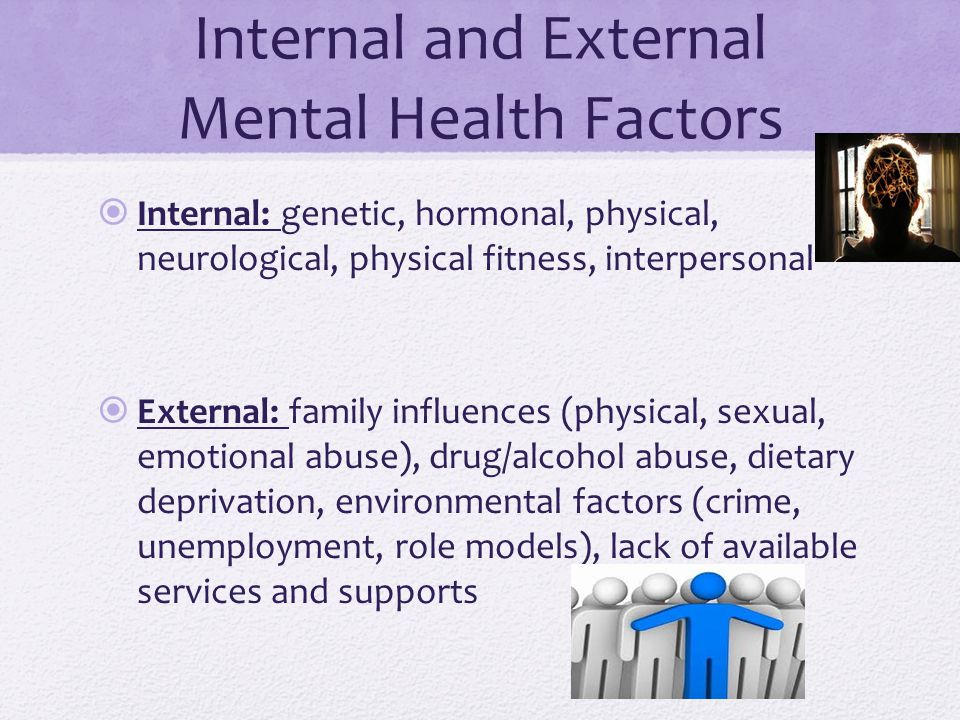 Internal and External Mental Health Factors