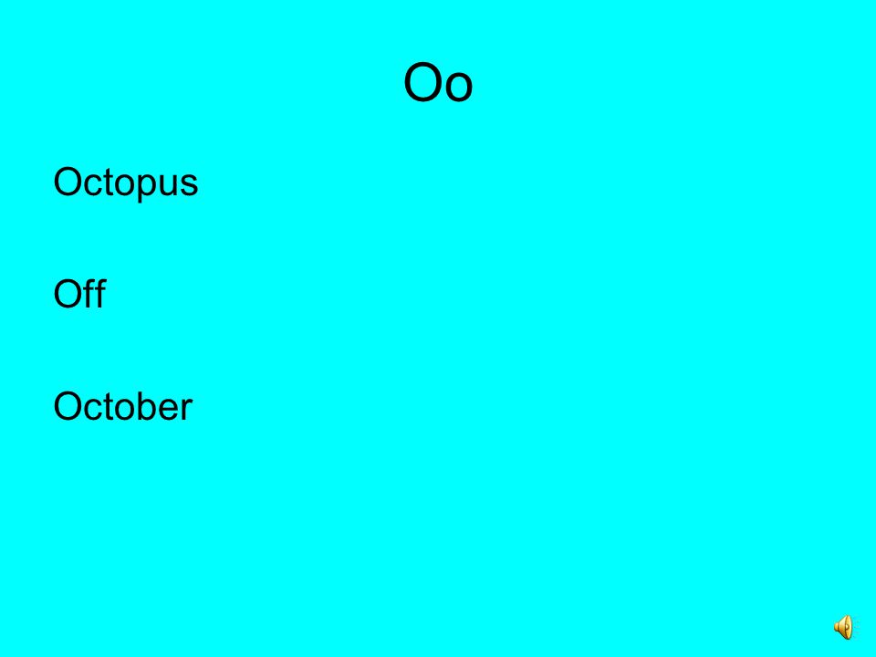 Oo Octopus Off October