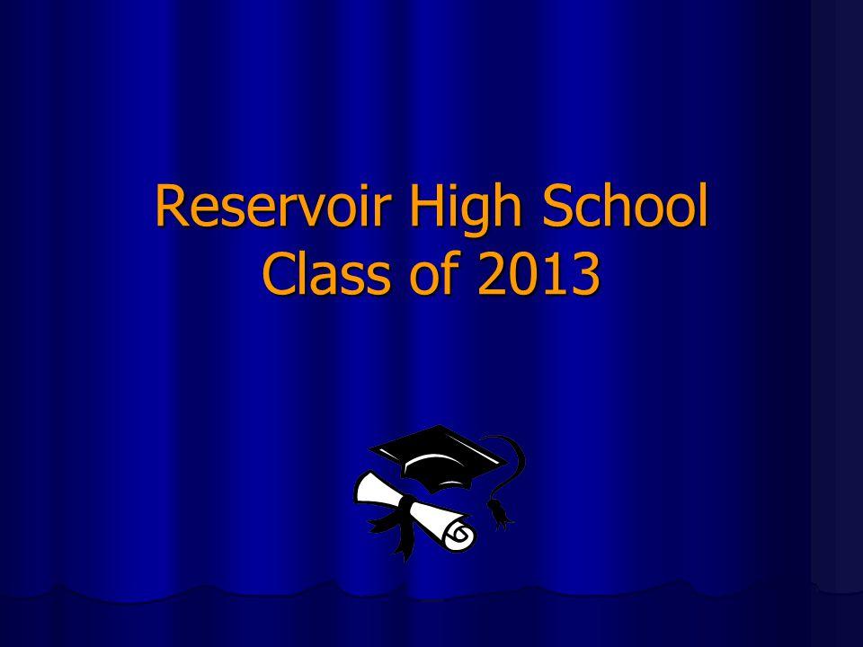 Reservoir High School Class of 2013