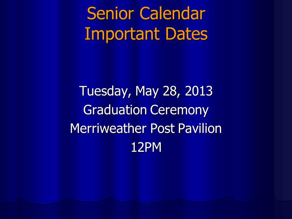 Senior Calendar Important Dates