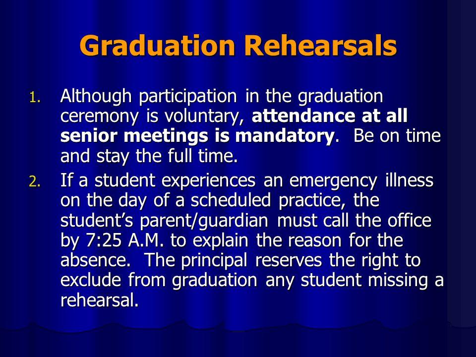 Graduation Rehearsals